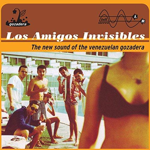 Los Amigos Invisibles - New Sound Of The Venezuelan Gozadera - Zortam Music
