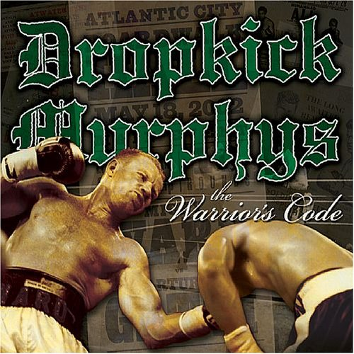 DROPKICK MURPHYS - Warriors Code - Zortam Music