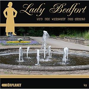 Die Weisheit des Cicero (Lady Bedfort 49) Hörspiel