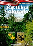 The Best Hikes of Colorado (Binder edition) (Altitude Superguides)