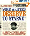 Some Writers Deserve to Starve!