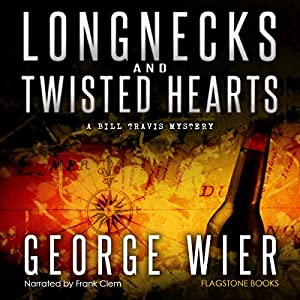 Longnecks and Twisted Hearts Audiobook