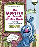 img - for The Monster at the End of This Book (Sesame Street) (Little Golden Book) book / textbook / text book