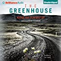 The Greenhouse (       UNABRIDGED) by Audur Ava Olafsdottir, Brian FitzGibbon (translator) Narrated by Luke Daniels