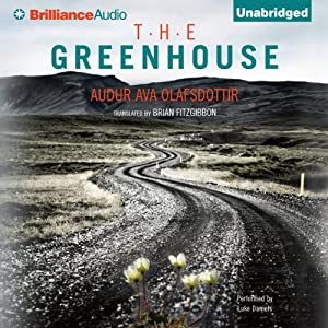 The Greenhouse | [Audur Ava Olafsdottir, Brian FitzGibbon (translator)]