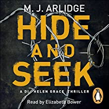 Hide and Seek: DI Helen Grace 6 Audiobook by M. J. Arlidge Narrated by Elizabeth Bower