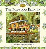 The Foxwood Regatta (Foxwood tales)