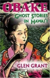 img - for Obake: Ghost Stories of Hawaii book / textbook / text book