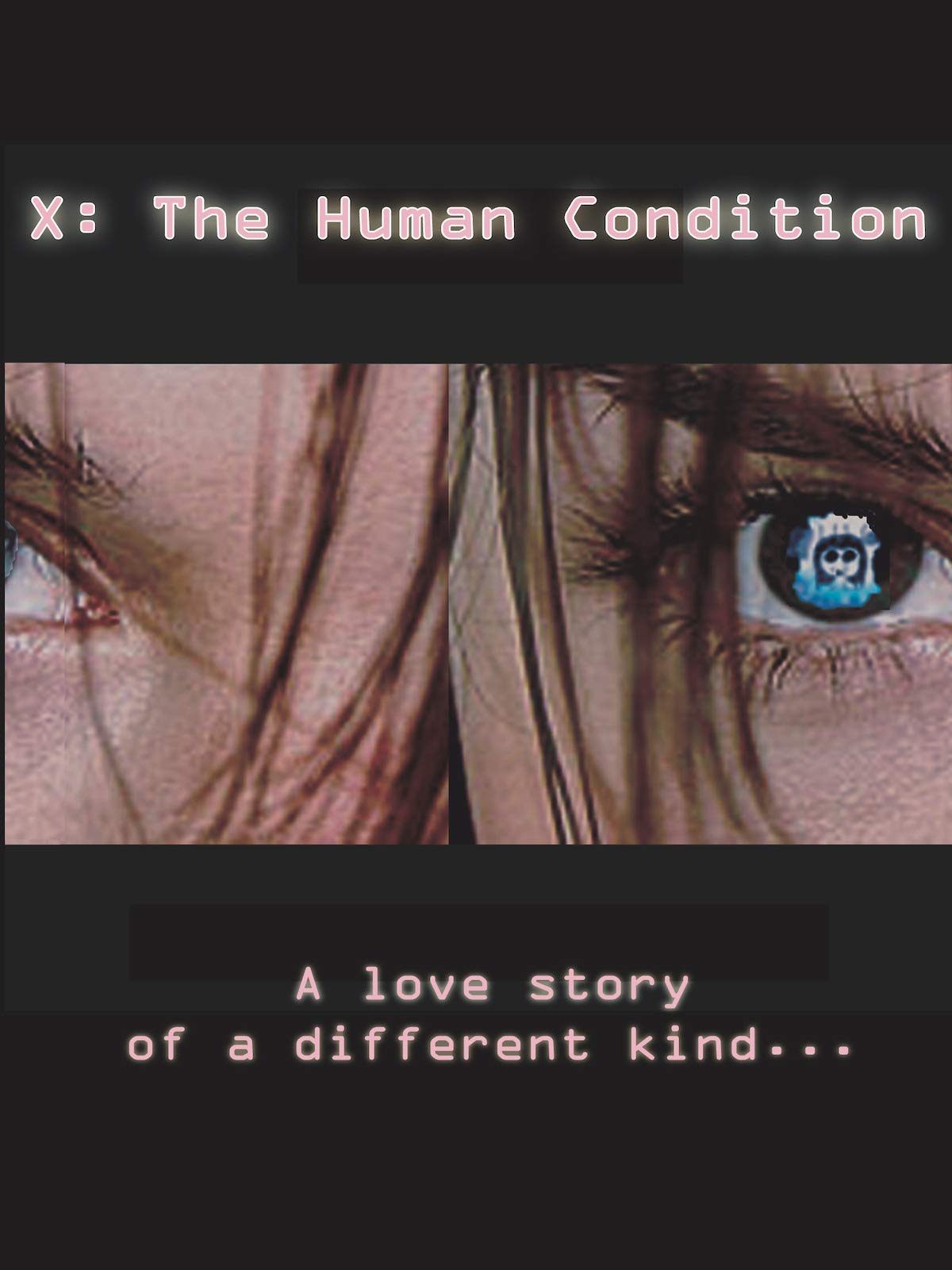X: The Human Condition on Amazon Prime Video UK