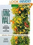 Grow a Living Wall: Create Vertical G...