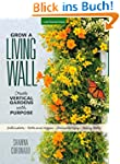 Creating Living Walls: Design, Plant...