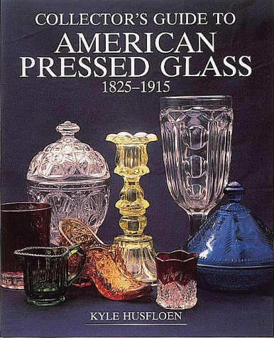 Collector's Guide to American Pressed Glass, 1825-1915 (Wallace-Homestead Collector's Guide Series) (Pressed Glasses compare prices)