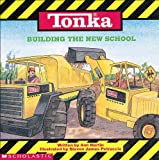 Tonka: Building The New School (0590203088) by Ann M. Martin