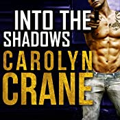 Into the Shadows: The Associates, Book 3 | Carolyn Crane