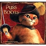 Puss in Boots Wall Calendar 2012