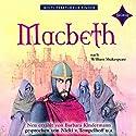 Macbeth (Weltliteratur für Kinder) Hörbuch von Barbara Kindermann Gesprochen von: Nicki von Tempelhoff