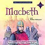 Macbeth (Weltliteratur für Kinder) | Barbara Kindermann