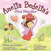 Amelia Bedelia's First Valentine   Herman Parish, Lynne Avril