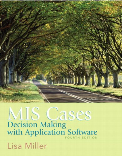 MIS Cases: Decision Making wih Application Software (4th...