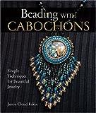 洋書「Beading with CABOCHONS」