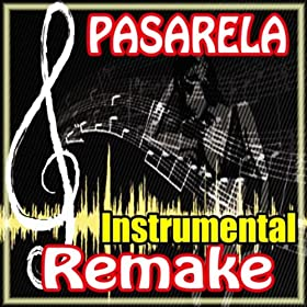 Amazon.com: Pasarela (Daddy Yankee Remake Instrumental): #1 Hits: MP3