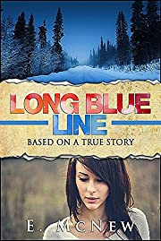 Long Blue Line: Free with Prime (Teen Pregnancy Book 1)