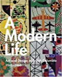A Modern Life: Art and Design in Brit...