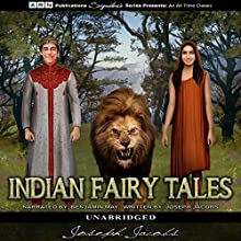 Indian Fairy Tales Audiobook by Joseph Jacobs Narrated by Benjamin May