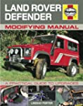 Land Rover Defender Modifying Manual:...
