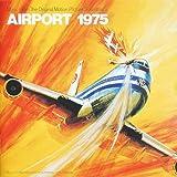 エアポート'75 オリジナル・サウンドトラック