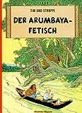 Tim und Struppi, Carlsen Comics, Neuausgabe, Bd.5, Der Arumbaya-Fetisch (Tim & Struppi, Band 5) title=