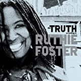 echange, troc Ruthie Foster - The Truth According to Ruthie Foster