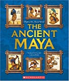 Ancient Maya (People of the Ancient World)