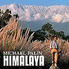 Himalaya Hörbuch von Michael Palin Gesprochen von: Michael Palin