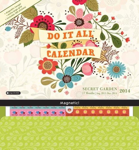 Secret Garden Do It All Calendar: 17 Months: Aug. 2013-Dec. 2014 [With Magnetic Hanger]