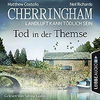 Tod in der Themse (Cherringham - Landluft kann tödlich sein 29) Hörbuch