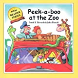 Peek-A-Boo At The Zoo (New Reader (Pokeweed Press))