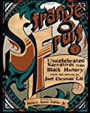 img - for Strange Fruit, Volume I: Uncelebrated Narratives from Black History book / textbook / text book