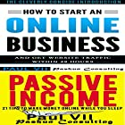 How to Start an Online Business Box Set: How to Start an Online Business & Passive Income: 21 Tips to Make Money Online While You Sleep Hörbuch von Paul Vii Gesprochen von: Randal Schaffer