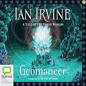 Geomancer: Well of Echoes, Book 1 | [Ian Irvine]