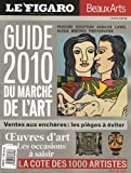 echange, troc Le Figaro - Le Guide 2010 du marché de l'art