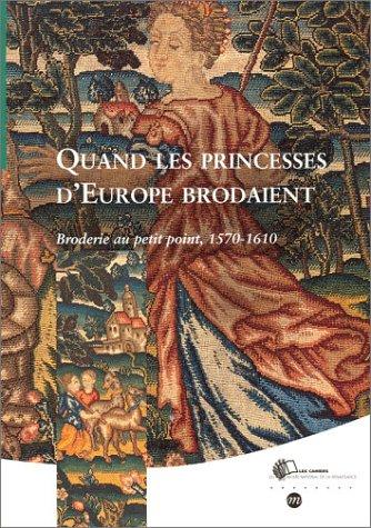 Livre Gt Quand Les Princesses D Europe Brodaient Broderie border=