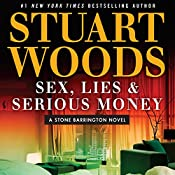 Sex, Lies & Serious Money | Stuart Woods