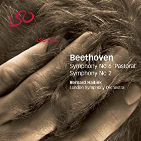 Beethoven: Symphonies Nos. 6 & 2
