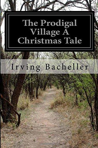The Prodigal Village A Christmas Tale