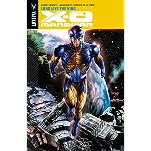 X-o Manowar Voume 12: Long Live the King