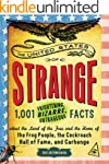The United States of Strange: 1,001 F...