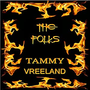 The Folks | [Tammy Vreeland]