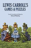 Lewis Carrolls Games and Puzzles (Dover Recreational Math)