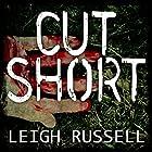 Cut Short: Geraldine Steel Series, Book 1 Hörbuch von Leigh Russell Gesprochen von: Lucy Price-Lewis